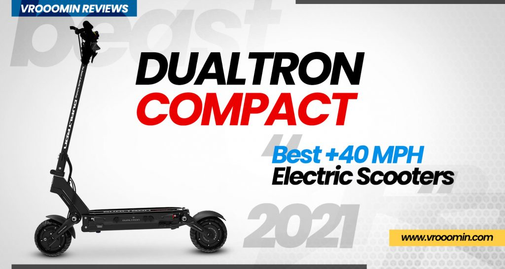 Dualtron Compact Electric Scooter - Best 40 MPH Elecrtric Scooters