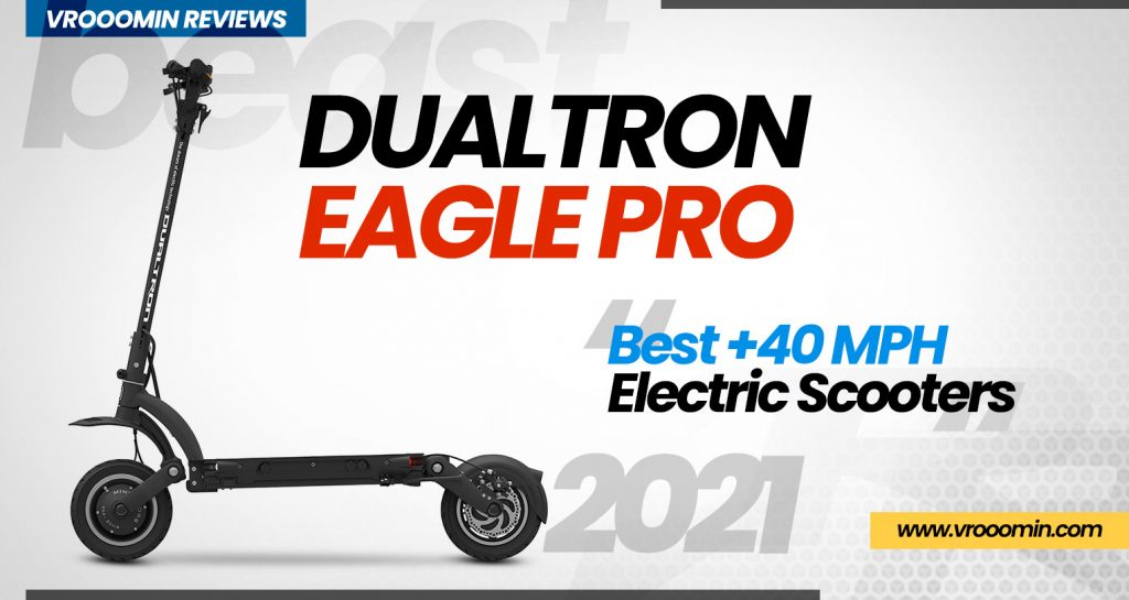 Dualtron Eagle Pro Electric Scooter - Best 40 MPH Elecrtric Scooters
