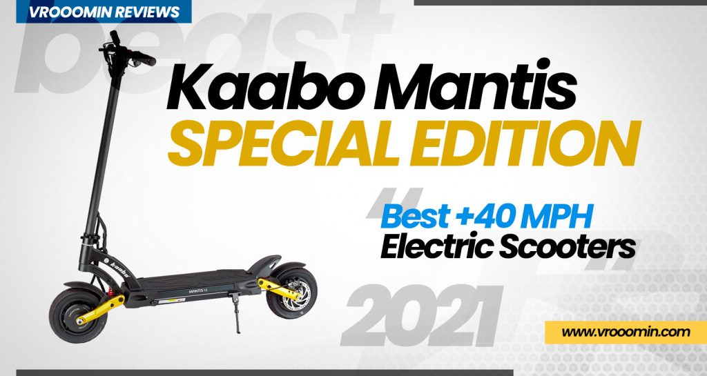 Kaabo Mantis Special Edition Electric Scooter - Best 40 MPH Elecrtric Scooters